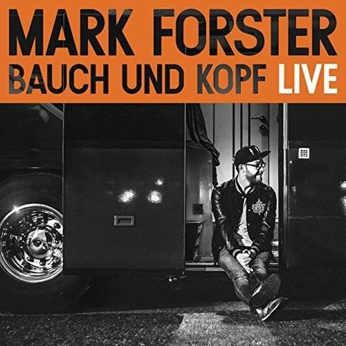 "Mark Forsters Album ""Bauch und Kopf"" (Live Edition)"