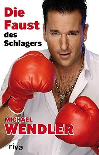 "Michael Wendlers Buch ""Die Faust des Schlagers"""