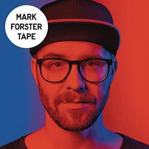 "Mark Forsters Album ""Tape"""